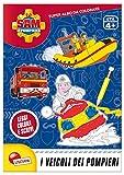 I veicoli dei pompieri. Sam il pompiere. Super albo da colorare