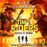 Gates of Rome: TimeRiders, Book 5