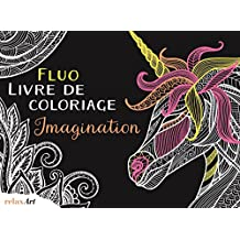 Fluo livre de coloriage imagination