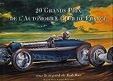 20 grands prix de l'Automobile Club de France, sous le regard de Rob Roy. Livre du centeaire de l'ACF....