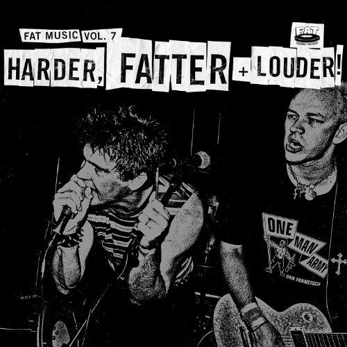 Fat Music, Vol. 7: Harder, Fat...
