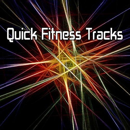 Quick Fitness Tracks