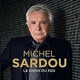 Le Choix du Fou (CD Digipack)