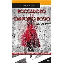 Boccadoro e il cappotto rosso: Genova, 1939
