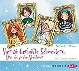 Vier zauberhafte Schwestern - Drei magische Abenteuer: Teil 1-3 (6 CDs)