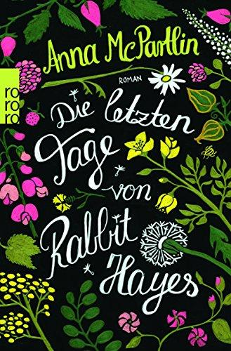 Buchseite und Rezensionen zu 'Die letzten Tage von Rabbit Hayes' von Anna McPartlin