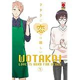 Wotakoi. Love is hard for otaku (Vol. 5)