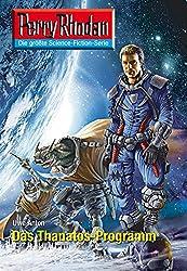 Perry Rhodan 2600: Das Thanatos-Programm (Heftroman): Perry Rhodan-Zyklus