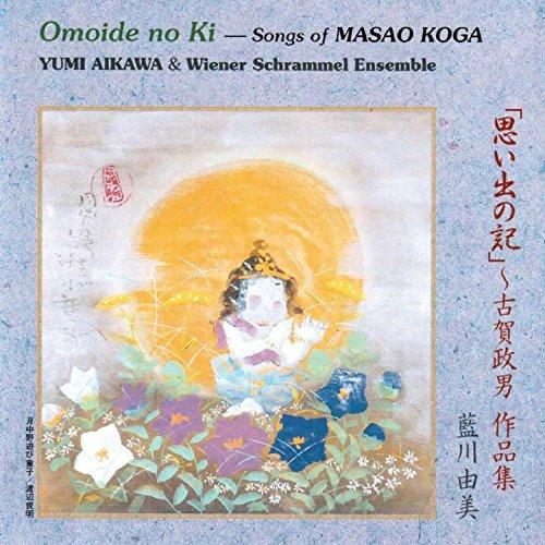Omoide no Ki - Songs of Masao Koga