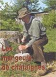 """Afficher """"Mangeurs de châtaignes (Les) n° 1 Le Lionard"""""""