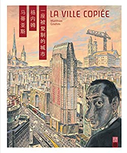 La ville copiée Edition simple One-shot