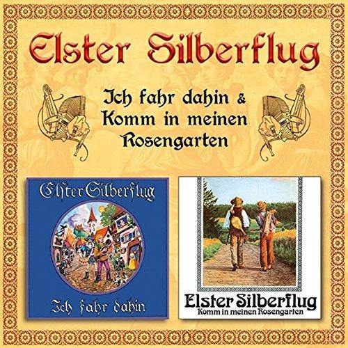 Ich Fahr Dahin/Rosengarten by Elster Silberflug (2015-10-10)