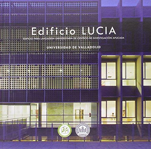Edificio Lucía. Edificio para lanzadera universitaria de centros de investigació