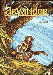 Arvandor Tome 2 : Le champ des âmes
