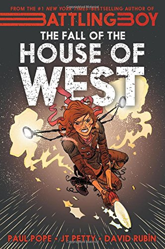 The Fall of the House of West (Battling Boys) por Paul Pope