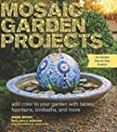 Mosaic Garden Projects: Add Color to...