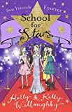 Best Friends Forever: Book 8 (School for Stars)