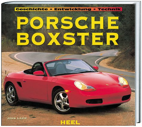 Porsche Boxster: Geschichte, Entwicklung, Technik