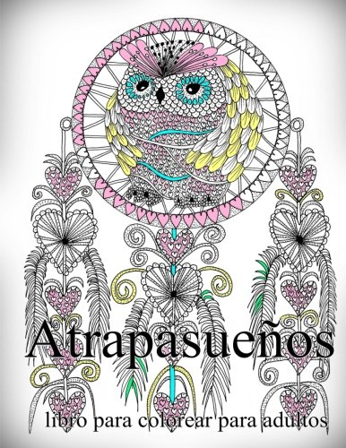 Atrapasueños: libro para colorear para adultos: Volume 1