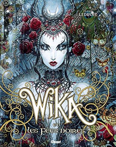 Wika - Tome 02 - Edition collector: Wika et les Fées noires par Thomas Day