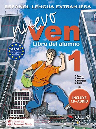 Nuevo ven. Libro del alumno. Per le Scuole superiori. Con 2 CD Audio. Con espansione online: 1