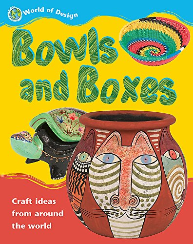 Bowls and Boxes (World of Design)