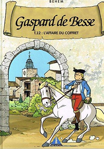 Gaspard de Besse : L'affaire du coffret par Behem