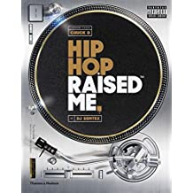 Hip Hop Raised Me