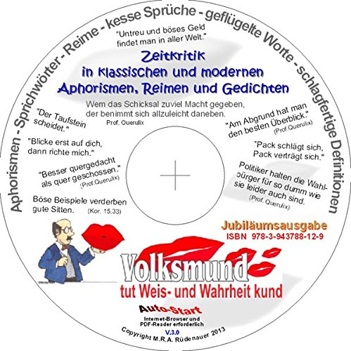Der Volksmund tut Weis- und Wahrheit kund: Die große aktuelle Zitatensammlung - zeitlose und zeitkritische Aphorismen, Sprüche, Reime, Gedichte...