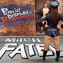 Mitch Fatel - Public Display Of..