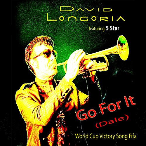 Go for It (Dale) World Cup Victory Song Fifa (feat. 5 Star)