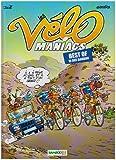 Les Vélomaniacs - Best of : 10 Ans Bamboo