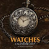 Watches Calendar 2017: 16 Month Calendar