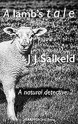 A Lamb's Tale (A Natural Detective Book 2)