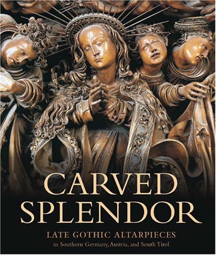 carved-splendor-late-gothic-altarpieces-in-southern-germany-austria-and-south-tirol