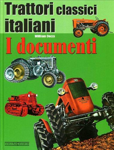 Trattori classici italiani. Ediz. illustrata: 1