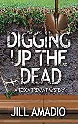 Digging Up the Dead by Jill Amadio (2016-03-01)