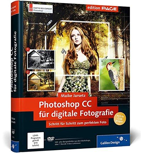 Photoshop CC für digitale Fotografie: Schritt für Schritt zum perfekten Foto, auch für CS6 geeignet (Galileo Design) - Bridge-foto-bearbeiten