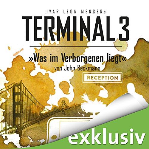 Buchseite und Rezensionen zu 'Was im Verborgenen liegt (Terminal 3 - Folge 9)' von Ivar Leon Menger