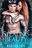 Stealing Beauty (Possessing Beauty Book 2) by Madison Faye front cover