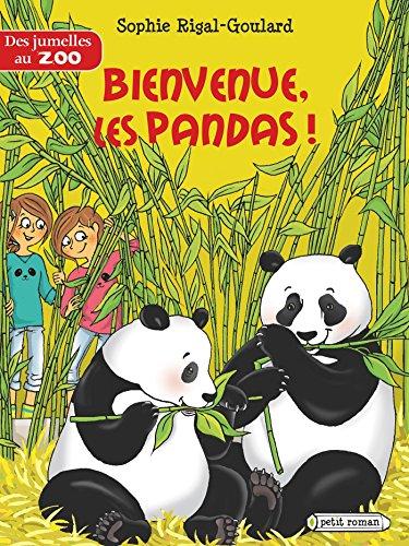 Des jumelles au zoo : Bienvenue, les pandas ! par Sophie Rigal-Goulard