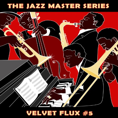 The Jazz Master Series: Velvet Flux, Vol. 5