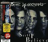 Fair Warning: Still I Believe [Japan] (Audio CD)