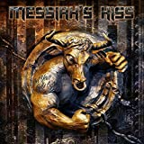 Messiah'S Kiss: Get Your Bulls Out! (Ltd.Digipak) (Audio CD)
