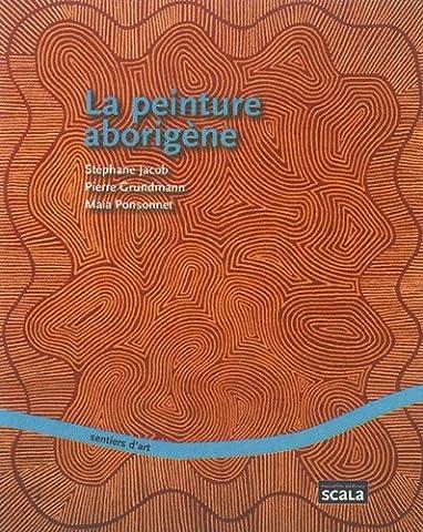 Peinture Aborigene - La peinture