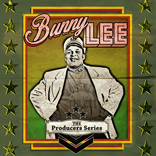 The Producer Series - Bunny Lee