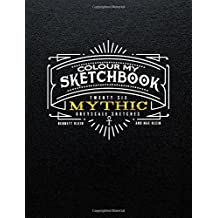 Colour My Sketchbook MYTHIC