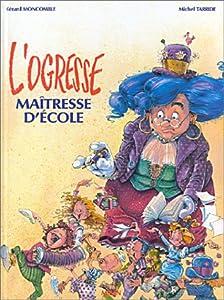 """Afficher """"L'ogresse, maîtresse d'école"""""""