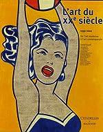 L'art du XXe siècle - De l'art moderne à l'art contemporain 1939-2002 de Daniel Soutif
