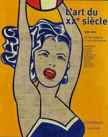 L'art du XXe siècle : De l'art moderne à...